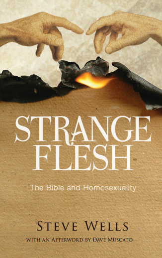 Strange Flesh: The Bible and Homosexuality